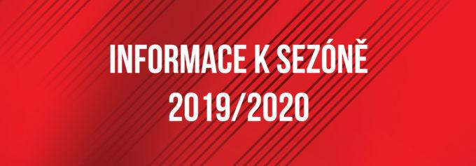 INFORMACE K SEZÓNĚ 2019/2020